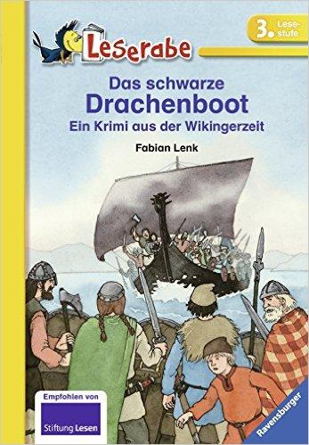 Das schwarze Dracheboot - Ein Krimi aus der Wikingerzeit