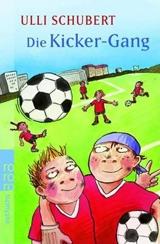 Die Kicker–Gang