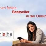 Onleihe - Warum fehlen Bestseller
