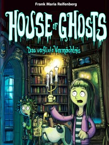 Buchcover Reifenberg House of Ghosts 792 px